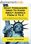 What Foreigners Need To Know About Am...
