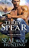 SEAL Wolf Hunting (Heart of the Wolf) by Terry Spear