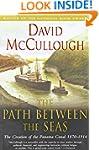 The Path between Seas: The Creation o...