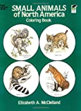 img - for Small Animals of North America Coloring Book (Dover Nature Coloring Book) book / textbook / text book