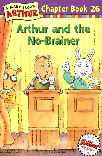 Arthur and the No-Brainer: A Marc Brown Arthur Chapter Book 26 (Arthur Chapter Books)