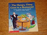 img - for The Hungry Thing Goes to a Restaurant book / textbook / text book