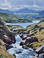 The Lake District: Paintings, Peter Symonds