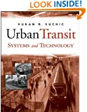Urban Transit Systems and Technology