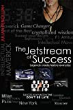 The Jetstream of Success