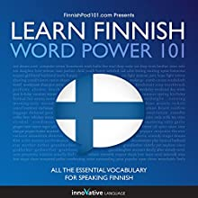 Learn Finnish - Word Power 101  by Innovative Language Learning LLC Narrated by  uncredited