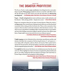The Disaster Profiteers: How Natural Disasters Make the Rich Richer and  the Poor Even Poorer