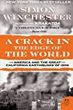 img - for A Crack in the Edge of the World: America and the Great California Earthquake of 1906 by Simon Winchester (2006-10-10) book / textbook / text book