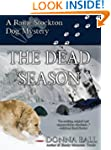 The Dead Season (Raine Stockton Dog M...