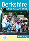 Ruth Paley Berkshire a Dog Walker's Guide