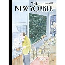 The New Yorker (May 21, 2007) Periodical by Jeffrey Goldberg, Larry Doyle, Jill Lapore, Anthony Gottlieb, Wyatt Mason, Louis Menand, Anthony Lane Narrated by Todd Mundt