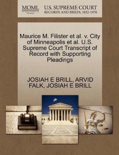 Maurice M. Filister et al. v. City of Minneapolis et al. U.S. Supreme Court Transcript of Record with Supporting Pleadings