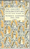 img - for The Gallery of English Costume / Picture Book Number Six - Women's Costume 1900-1930 book / textbook / text book
