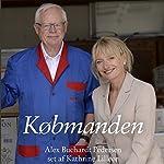 Købmanden: Alex Buchardt Pedersen | Kathrine Lilleør
