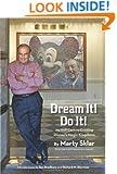 Dream It! Do It!: My Half-Century Creating Disney's Magic Kingdoms (Disney Editions Deluxe)