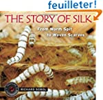 The Story of Silk: From Worm Spit to...