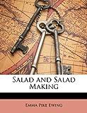 Salad and Salad Making