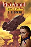 Red Angel: Book II: Raiders (Red Angel Series 2) (English Edition)