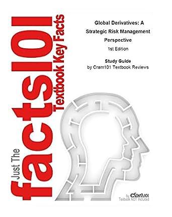 Amazon.com: e-Study Guide for: Global Derivatives: A Strategic Risk