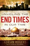 Unveiling the End Times in Our Time:...