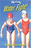 img - for Water Fight (Lorimer Sports Stories) book / textbook / text book