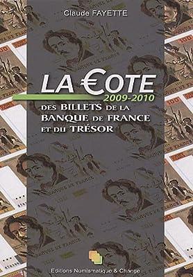 La Cote des billets de la Banque de France et du Trésor par Claude Fayette
