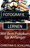 Image de Fotografie lernen: Besser fotografieren mit dem Fotokurs für Anfänger (Fotografie Tipps von christ