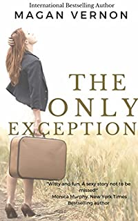 The Only Exception by Magan Vernon ebook deal