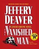 The Vanished Man (Lincoln Rhyme Novels)