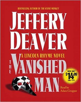 The Vanished Man: A Lincoln Rhyme Novel (Lincoln Rhyme Novels (Audio))