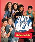 Saved by the Bell Guide to Life