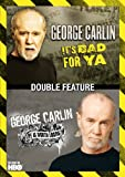 George Carlin Double Feature: Life Is Worth Losing / It's Bad for Ya'