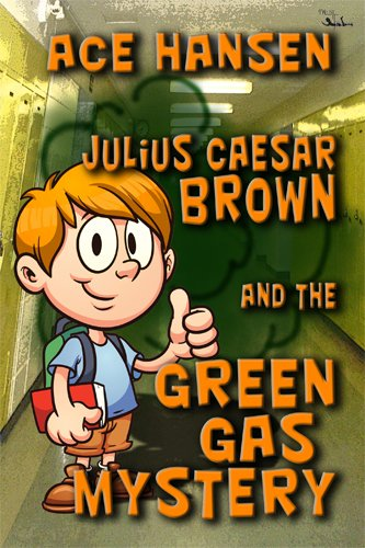 julius-caesar-brown-and-the-green-gas-mystery-english-edition