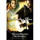 The Cowboy Plan ~ Denise Belinda McDonald