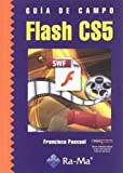 img - for guia de campo de flash cs5 book / textbook / text book