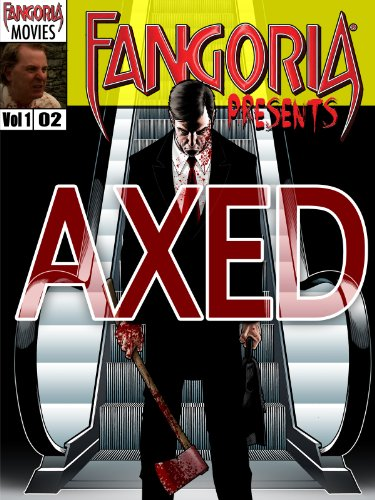 Fangoria Presents Axed