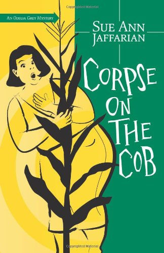 Corpse on the Cob (The Odelia Grey Mysteries)