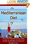 Mediterranean Diet:  The Mediterranen...