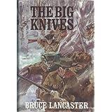 The Big Knives ~ Bruce Lancaster