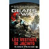 Gears of War, tome 2 : Les Vestiges de Jacintopar Karen Traviss