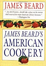James Beard&#39;s American Cookery