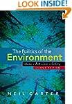 The Politics of the Environment: Idea...