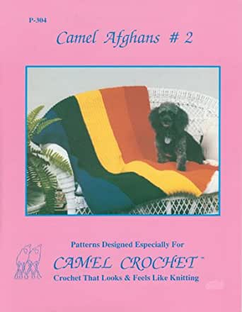 Camel Crochet: Camel Afghans #2 Pattern Book - Kindle edition by Naka
