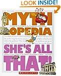 Mythlopedia: She's All That!: A Look-...