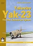 Yakovlev Yak-23: The First Yakovlev Jet Fighters (MMP: Yellow)