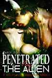 Romance: Alien Abduction Romance: Penetrated By The Alien (BBW Romance, Alien Romance, Paranormal Romance, Sci-Fi Romance) (Sci-Fi Alien Abduction BBW Paranormal Romance)