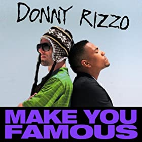Make You Famous