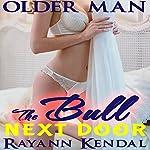 The Bull Next Door | Rayann Kendal