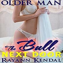 The Bull Next Door | Livre audio Auteur(s) : Rayann Kendal Narrateur(s) : Sierra Kline