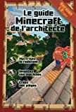 Le guide Minecraft de l'architecte